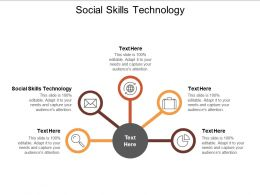 Social Skills Technology Ppt Powerpoint Presentation Styles Graphic Images Cpb