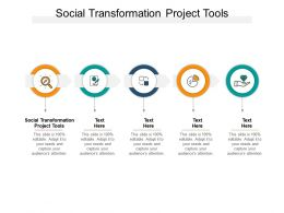 Social Transformation Project Tools Ppt Powerpoint Presentation Graphics Cpb