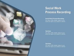 Social Work Process Recording Ppt Powerpoint Presentation Inspiration Cpb