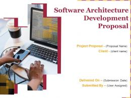 Software Architecture Development Proposal Powerpoint Presentation Slides