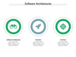 Software Architectures Ppt Powerpoint Presentation Slides Graphics Template Cpb