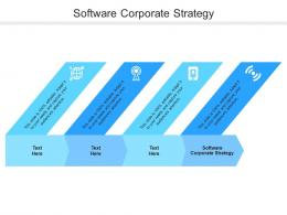 Software Corporate Strategy Ppt Powerpoint Presentation Pictures Demonstration Cpb
