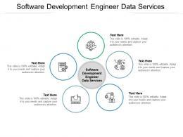 Software Development Engineer Data Services Ppt Powerpoint Presentation Diagram Lists Cpb