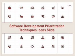 Software Development Prioritization Techniques Icons Slide Ppt Powerpoint Presentation Summary