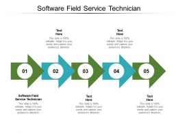 Software Field Service Technician Ppt Powerpoint Presentation Diagrams Cpb