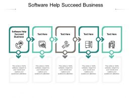 Software Help Succeed Business Ppt Powerpoint Presentation Layouts Model Cpb