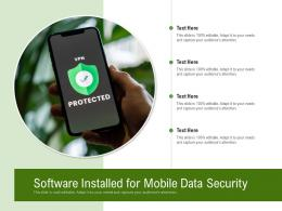Software Installed For Mobile Data Security