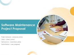 Software Maintenance Project Proposal Powerpoint Presentation Slides
