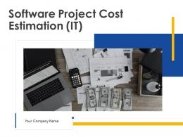 Software Project Cost Estimation IT Powerpoint Presentation Slides