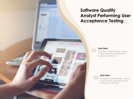 Software Quality Analyst Performing User Acceptance Testing