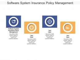 Software System Insurance Policy Management Ppt Powerpoint Presentation Styles Image Cpb