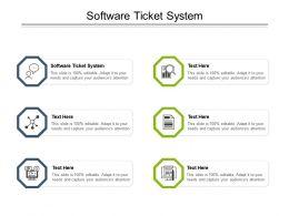 Software Ticket System Ppt Powerpoint Presentation Slides Ideas Cpb