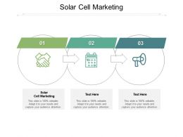 Solar Cell Marketing Ppt Powerpoint Presentation Infographic Template Maker Cpb