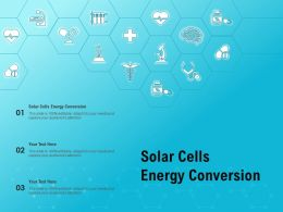 Solar Cells Energy Conversion Ppt Powerpoint Presentation Icon Slides