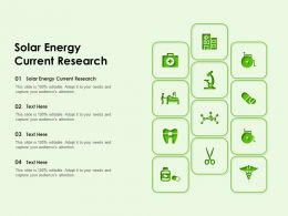 Solar Energy Current Research Ppt Powerpoint Presentation Pictures Outfit
