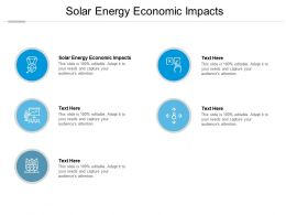 Solar Energy Economic Impacts Ppt Powerpoint Presentation Pictures Tips Cpb