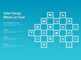 Solar Energy Effects On Food Ppt Powerpoint Presentation Ideas Demonstration