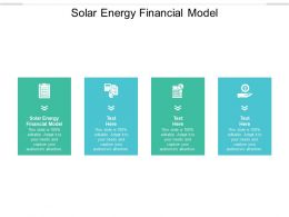 Solar Energy Financial Model Ppt Powerpoint Presentation Tips Cpb