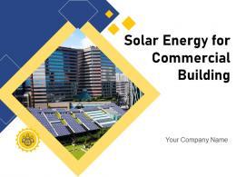 Solar Energy For Commercial Building Powerpoint Presentation Slides