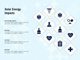 Solar Energy Impacts Ppt Powerpoint Presentation Professional Graphics