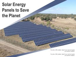 Solar Energy Panels To Save The Planet
