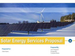 Solar Energy Services Proposal Powerpoint Presentation Slides