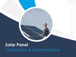 Solar Panel Installation And Maintenance Powerpoint Presentation Slides