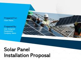 Solar Panel Installation Proposal Powerpoint Presentation Slides
