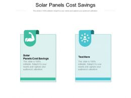 Solar Panels Cost Savings Ppt Powerpoint Presentation File Infographics Cpb