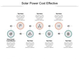Solar Power Cost Effective Ppt Powerpoint Presentation Inspiration Styles Cpb