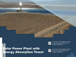 Solar Power Plant With Energy Absorption Tower