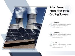 Solar Power Plant With Twin Cooling Towers