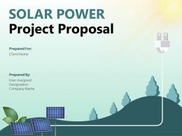 Solar Power Project Proposal Powerpoint Presentation Slides