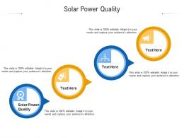 Solar Power Quality Ppt Powerpoint Presentation Summary Examples Cpb