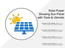 Solar Power Showing Sun Panel With Tools And Utensils