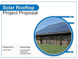 Solar Rooftop Project Proposal Powerpoint Presentation Slides