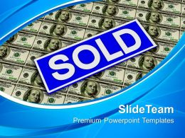 Sold Rider Sign Over Dollars Marketing Powerpoint Templates Ppt Themes And Graphics