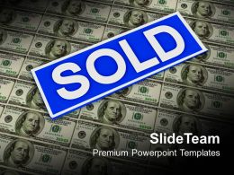 Sold Sign On Dollar Notes Real Estate Powerpoint Templates Ppt Themes And Graphics