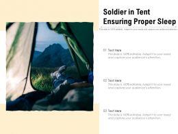 Soldier In Tent Ensuring Proper Sleep