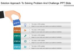 Solution Approach To Solving Problem And Challenge Ppt Slide