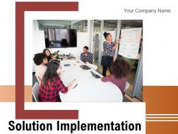 Solution Implementation Requirements Assessing Corporate Process Evaluating Operational