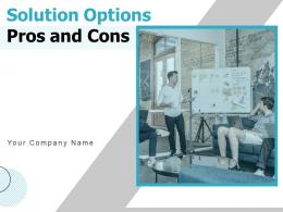Solution Options Pros And Cons Business Requirement Product Comparison Innovation