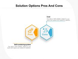 Solution Options Pros And Cons