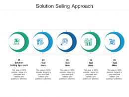 Solution Selling Approach Ppt Powerpoint Presentation Icon Cpb