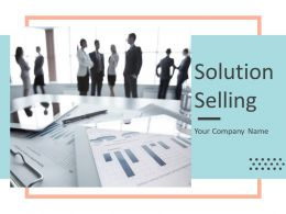 Solution Selling Powerpoint Presentation Slides
