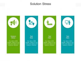 Solution Stress Ppt Powerpoint Presentation Ideas Aids Cpb