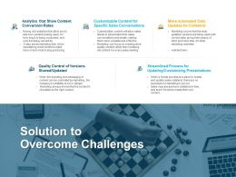Solution To Overcome Challenges Process Ppt Powerpoint Slides