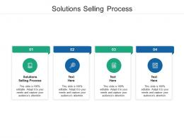 Solutions Selling Process Ppt Powerpoint Presentation Layouts Infographic Template Cpb