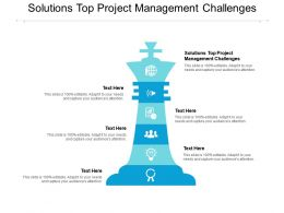 Solutions Top Project Management Challenges Ppt Powerpoint Presentation Portfolio Cpb