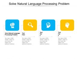 Solve Natural Language Processing Problem Ppt Powerpoint Presentation Pictures Diagrams Cpb